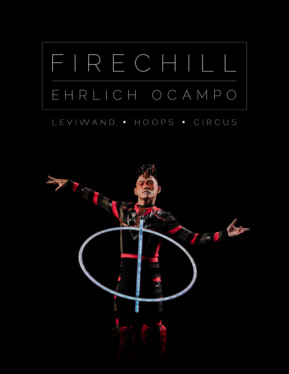 "About Ehrlich ""Firechill"" Ocampo"